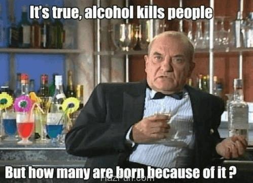 its-true-alcohol-does-kill-people-buutt-146.jpg