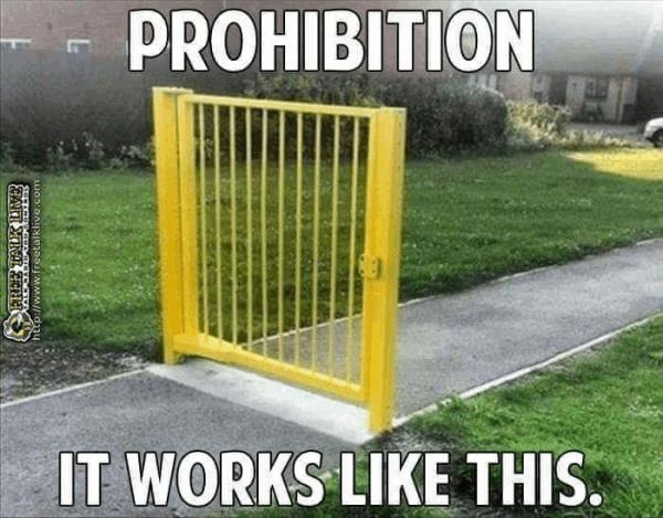 prohibition-works-like-this-weedmemes.jpg