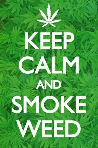 keep-calm-and-smoke-weed_a-G-9067549-0.jpg